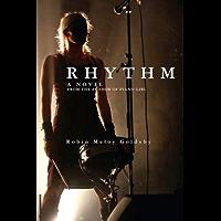 Rhythm: A Novel book cover