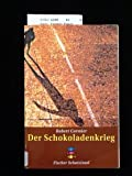 Der Schokoladenkrieg. ( Leseexemplar ). 1. Auflage