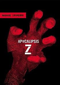 Apocalipsis Z par Loureiro