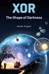 Xor: The Shape of Darkness Paperback