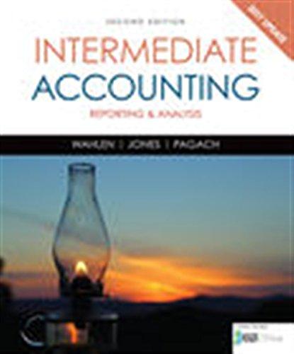 Intermediate Accounting: Reporting and Analysis, 2017 Update
