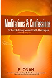 Meditations And Confessions For People Facing Mental Health Challenges (English Edition)