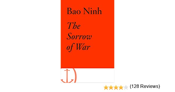 The Sorrow of War: A Novel of North Vietnam - Kindle edition by ...