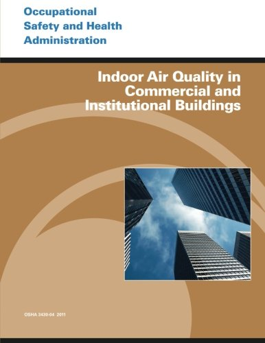 Indoor Air Quality in Commercial and Institutional Buildings