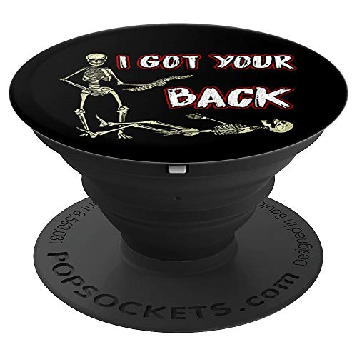 I Got Your Back Funny Skull Skeleton Halloween Costume Shirt - PopSockets Grip and Stand for Phones and Tablets