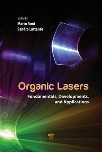 Organic Lasers: Fundamentals, Developments, and Applications-cover