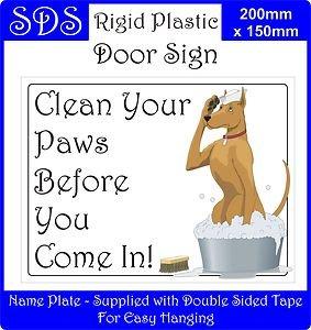 Smarts-Art limpiar Your Paws Sign placa decorativa con texto en inglés regalo Fun por
