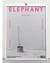 Elephant Issue 9: The Arts & Visual Culture Magazine (Elephant: Arts & Visual Culture Magazine)