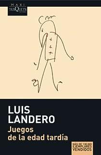Juegos de la edad tardía par Landero