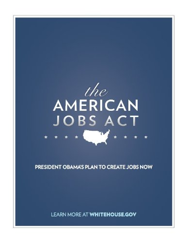 The American Jobs Act Comprehensive Fact Sheet