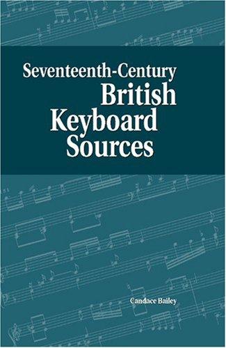 Download Seventeenth-Century British Keyboard Sources (DETROIT STUDIES IN MUSIC BIBLIOGRAPHY) pdf