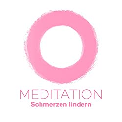 Meditation Schmerzen lindern