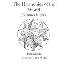 The Harmonies of the World