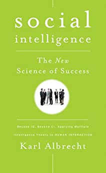 Social Intelligence: The New Science of Success by [Albrecht, Karl]