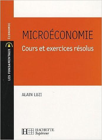 En ligne Microéconomie : Cours et exercices résolus pdf, epub ebook