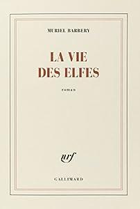 """Afficher """"La vie des elfes"""""""