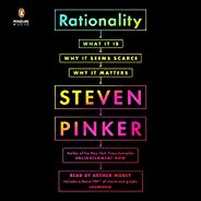 Rationality: What It Is, Why It Seems Scarce, Why It Matters
