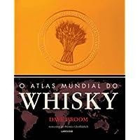 O Atlas Mundial Do Whisky