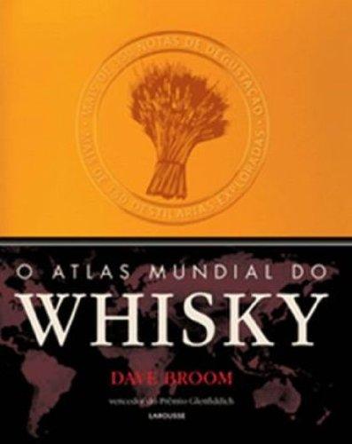 O Atlas Mundial Do Whisky (Em Portuguese do Brasil) pdf epub