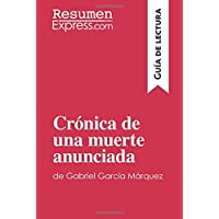 Crónica de una muerte anunciada de Gabriel García Márquez (Guía de lectura): Resumen Y Análisis Completo (Spanish Edition)