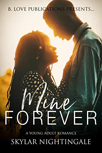 Mine Forever: A Young Adult Romance