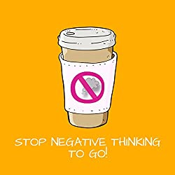 Stop Negative Thinking To Go! Mentaltraining