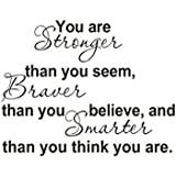 CQI You Are Stronger Than You Seem Braver Than You Believe and Smarter Than You Think Removable Quote and Saying Home Decal Vinyl Wall Sticker Art Décor