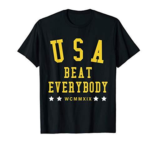 USA Beat Everybody Shirt | USA Beat Everybody -