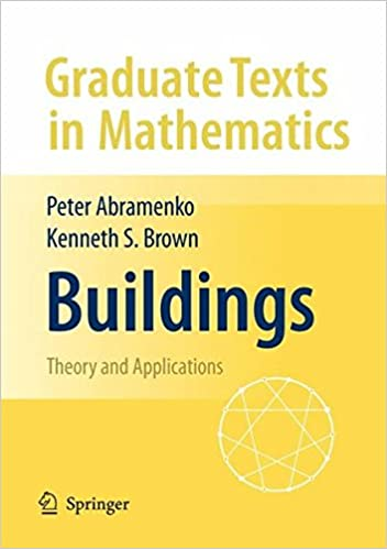 Buildings: Theory and Applications (Graduate Texts in