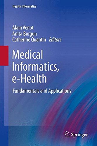 Medical Informatics, e-Health: Fundamentals and Applications (Health Informatics) by Springer