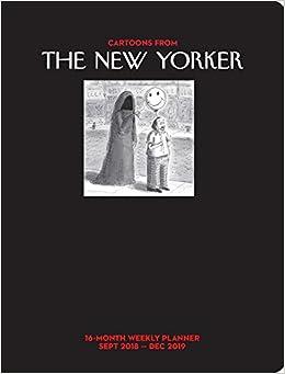 New Yorker December 5 2019 Desk Calendar Cartoons from The New Yorker 2018 2019 16 Month Weekly Planner