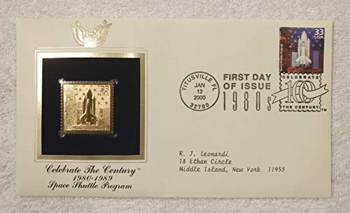 The Space Shuttle Program - Celebrate the Century (The 1980s) - FDC & 22kt Gold Replica Stamp plus Info Card - Postal Commemorative Society, 2000 - Space Travel & Research, Columbia, Atlantis, Discovery, Challenger, Endeavor, NASA
