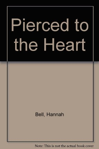 Pierced Bell - Pierced to the Heart