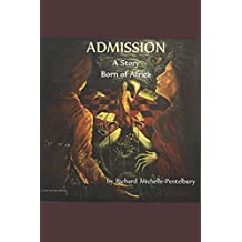 ADMISSION: A Story Born of Africa