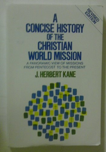 Concise Hist.Of Christian World Mission