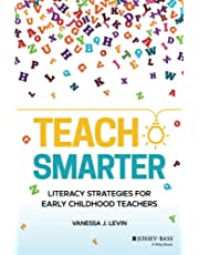 Teach Smarter: Literacy Strategies for Early Childhood Teachers