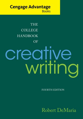Cengage Advantage Books: The College Handbook of Creative Writing