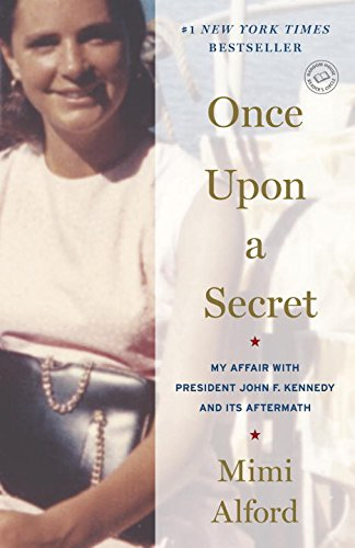 Once Upon A Secret by Mimi Alford