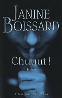 Chuuut !  : roman, Boissard, Janine