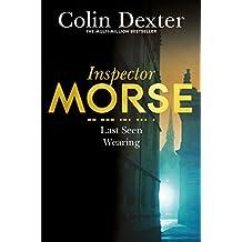 Last Seen Wearing (Inspector Morse Series)