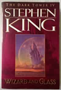 The Dark Tower IV Wizard and Glass: Stephen King: Amazon