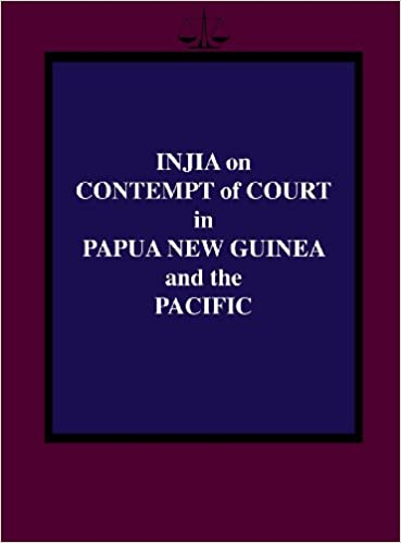 Book Injia on Contempt of Court in Papua New Guinea and the Pacific