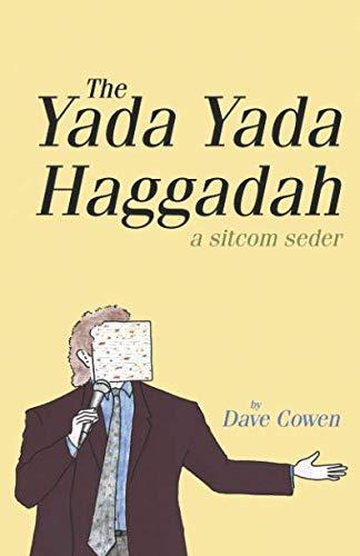 THE YADA YADA HAGGADAH: A Sitcom Seder