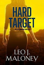 Hard Target (An Alex Morgan Thriller)