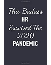 This Badass HR Survived 2020 Pandemic: Classic Funny Notebook/ Journal Gifts for Men Women| Snarky Sarcastic Gag Gift For Boss, Coworker, And Team Member ( White Elephant Gift)