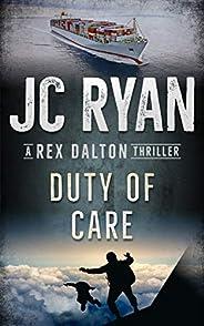 Duty Of Care: A Rex Dalton Thriller