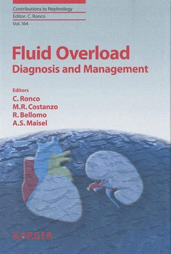 Fluid Overload: Diagnosis and Management (Contributions to Nephrology, Vol. 164)