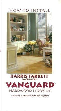 how to install harris tarkett vanguard hardwood flooring