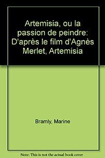 Artemisia, ou la passion de peindre