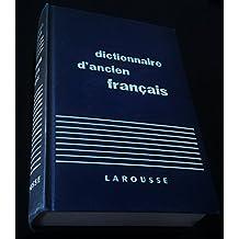 Dictionnaire d'ancien français : Moyen Age et Renaissance